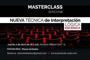 La Compañía PRESENTE te invita a una Master Class de interpretación online