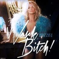 Britney Spears estrena el videoclip de 'Work Bitch'