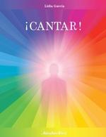 Nuevo libro de Lidia García ¡CANTAR!