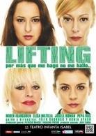 """""""Lifting"""" , una comedia  que gira en torno a las apariencias llega al Teatro Infanta Isabel. Participa en el sorteo y gana una entrada doble!"""