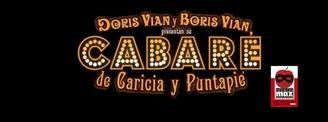 """Cabaré de caricia y puntapié"" llega a Madrid el 7 de Febrero!"