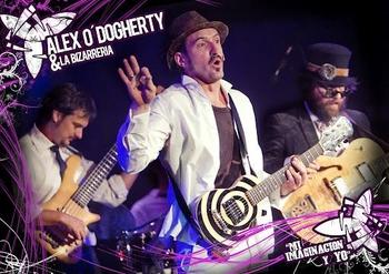 """Alex O'Dogherty y la Bizarrería presentan """" Mi imaginación y yo """""""