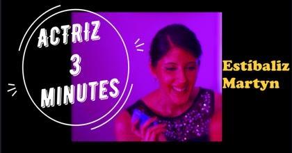 Estibaliz Martyn (3 min) ACTRIZ (3 min)